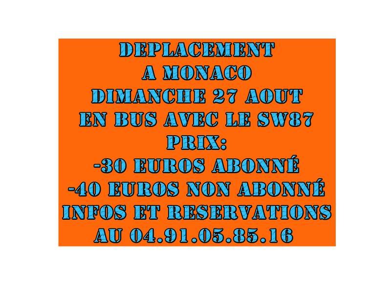 DPLACEMENT MONACO / OM DIMANCHE 27 AOUT EN BUS AVEC LE SW87